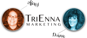 TriEnna Marketing Image of Alexis Bach and Diana Bone